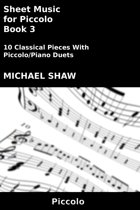 Sheet Music for Piccolo: Book 3