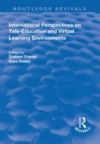 International Perspectives on Tele-Education and Virtual Learning Environments