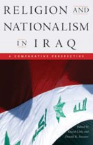 Religion and Nationalism in Iraq - A Comparative Perspective