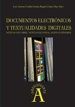 Documentos electronicos y textualidades digitales