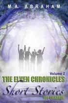 The Elven Chronicles Short Stories for Children Volume 2