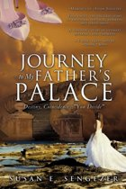 Journey to My Father's Palace
