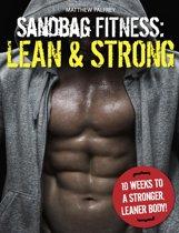 Sandbag Fitness: Lean & Strong