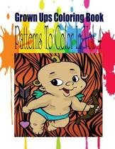 Grown Ups Coloring Book Patterns to Color in Vol. 4 Mandalas