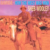 Rawhide/How The West Was
