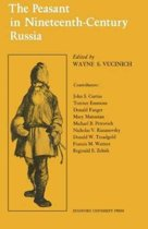 The Peasant in Nineteenth-Century Russia