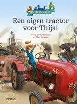 De Leesbende - Een eigen tractor voor Thijs!