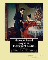 Home as Found. Sequel to Homeward Bound. by