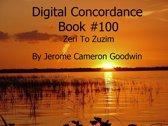 Zeri To Zuzim - Digital Concordance Book 100