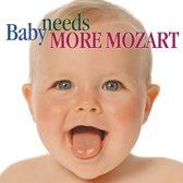 Baby Needs More Mozart / Schwarz, Rampal, Rosenberger, et al