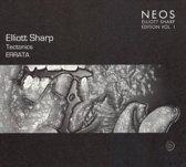 Tectonics/Tectronics - Elliott Sharp Edition Vol.1