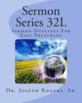 Sermon Series 32l