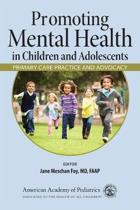 Promoting Mental Health in Children and Adolescents