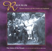 Rig-A-Jig-Jig: Dance Music Of The South Of England: The Voice Of The People Vol. 9