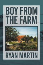 Boy from the Farm