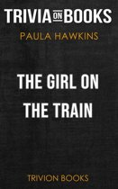 The Girl on the Train by Paula Hawkins (Trivia-On-Books)