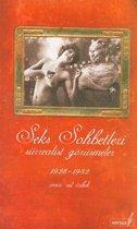 Seks Sohbetleri - Sürrealist Görüşmeler