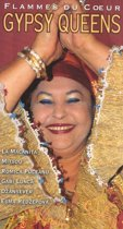 Flammes Du Coeur: Gypsy Queens