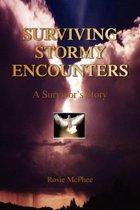 Surviving Stormy Encounters