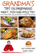 Grandma's Tips on Preparing Meat, Fish and Poultry