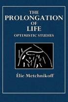 The Prolongation of Life