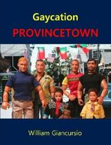 Gaycation Provincetown