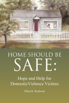 Home Should Be Safe