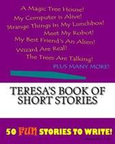 Teresa's Book of Short Stories