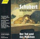 Schubert/ Mahler: Der Tod und das Madchen / Strub, et al