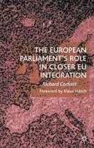 The European Parliament's Role in Closer EU Integration
