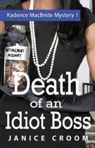 Death of an Idiot Boss