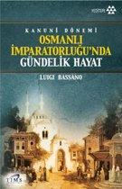 Kanuni Dönemi Osmanlı İmparatorluğu'nda Gündelik Hayat