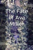 The Fate of Ava Miller