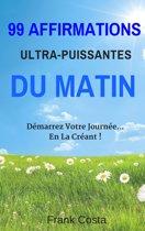 99 Affirmations Ultra-Puissantes Du Matin