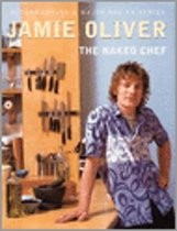 Jamie Oliver. The Naked Chef