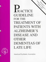 American Psychiatric Association Practice Guideline for the Treatment of Patients with Alzheimer's Disease