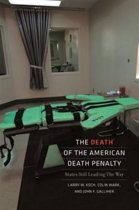 The Death of the American Death Penalty