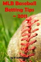 MLB Baseball Betting Tips ~ 2011