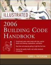 Illustrated 2006 Building Codes Handbook