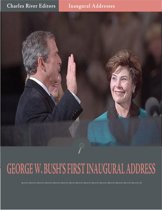 Inaugural Addresses: President George W. Bushs First Inaugural Address (Illustrated)