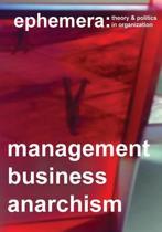 Management, Business, Anarchism (Ephemera Vol. 14, No. 4)