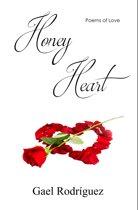 Honey Heart. Poems of Love.
