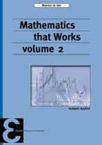 Mathematics that Works 2