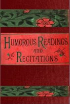 Humorous Readings and Recitations in prose and verse