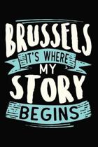 Brussels It's where my story begins