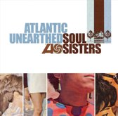 Soul Sisters -Atlantic Unearthed Soul Sisters