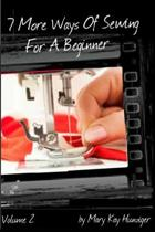 7 More Ways of Sewing for a Beginner