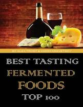 Best Tasting Fermented Foods