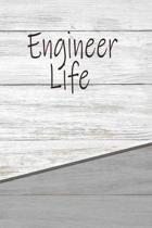 Engineer Life