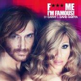 Fuck Me I'm Famous 2012